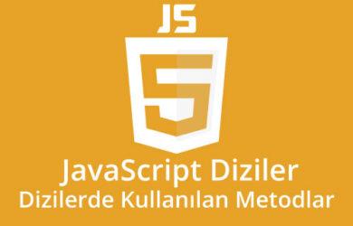 javascript diziler ve dizilerde kullanılan metodlar