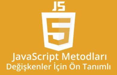 javascript metodları degiskenler için