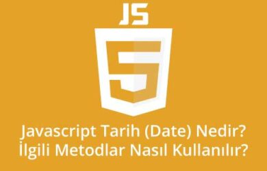 javascript tarih işlemleri Nedir? Tarih (Date) metodları Nasıl Kullanılır?